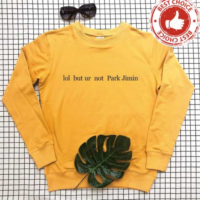 FUNNY PARK JIMIN SWEATSHIRT (5 VARIAN) Color: yellow t black words Size: S|M|L|XL|XXL