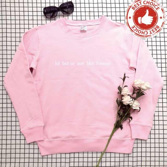 FUNNY MIN YOONGI SWEATSHIRT (4 VARIAN) Color: pink t white words Size: S|M|L|XL|XXL